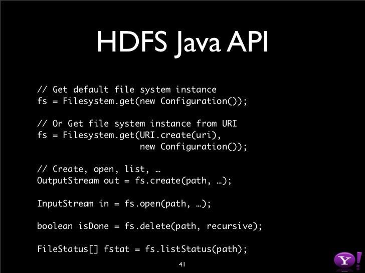 "libHDFS #include ""hdfs.h""  hdfsFS fs = hdfsConnectNewInstance(""default"", 0);  hdfsFile writeFile = hdfsOpenFile(fs, ""/tmp/..."