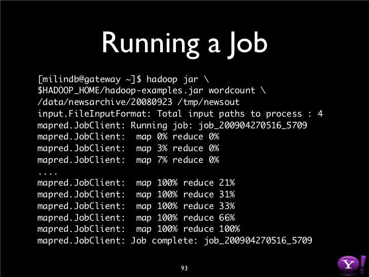 Running a Job  mapred.JobClient: Counters: 18 mapred.JobClient:   Job Counters mapred.JobClient:     Launched reduce tasks...
