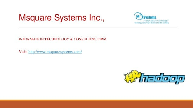 Msquare Systems Inc., INFORMATION TECHNOLOGY & CONSULTING FIRM  Visit: http:/www.msquaresystems.com/