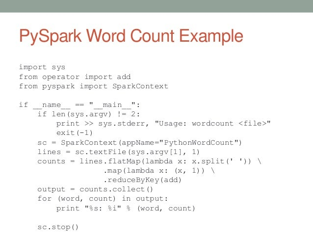 """PySpark Word Count Example import sys from operator import add from pyspark import SparkContext if __name__ == """"__main__"""":..."""