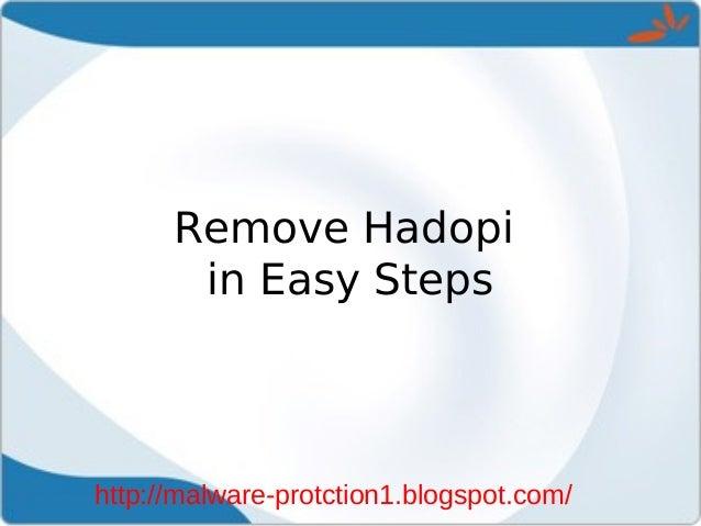 Remove Hadopi       in Easy Stepshttp://malware-protction1.blogspot.com/
