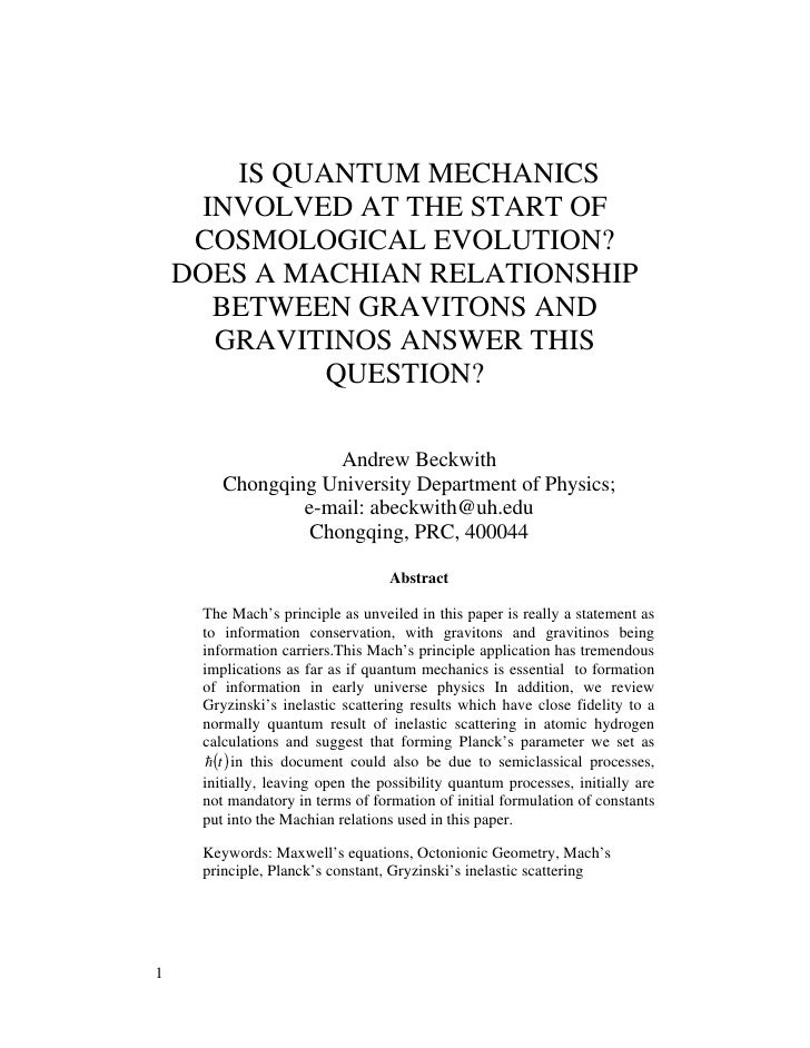 IS QUANTUM MECHANICS     INVOLVED AT THE START OF     COSMOLOGICAL EVOLUTION?    DOES A MACHIAN RELATIONSHIP      BETWEEN ...