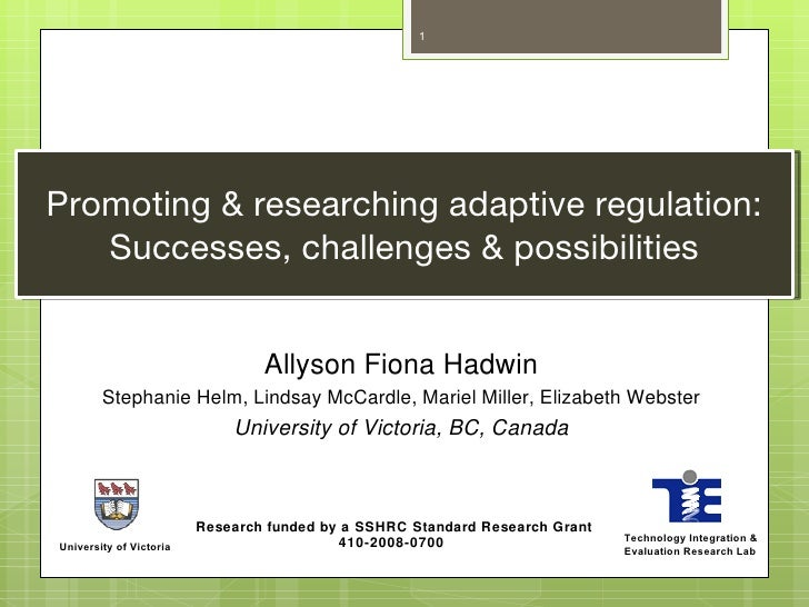 1Promoting & researching adaptive regulation:   Successes, challenges & possibilities                                 Ally...