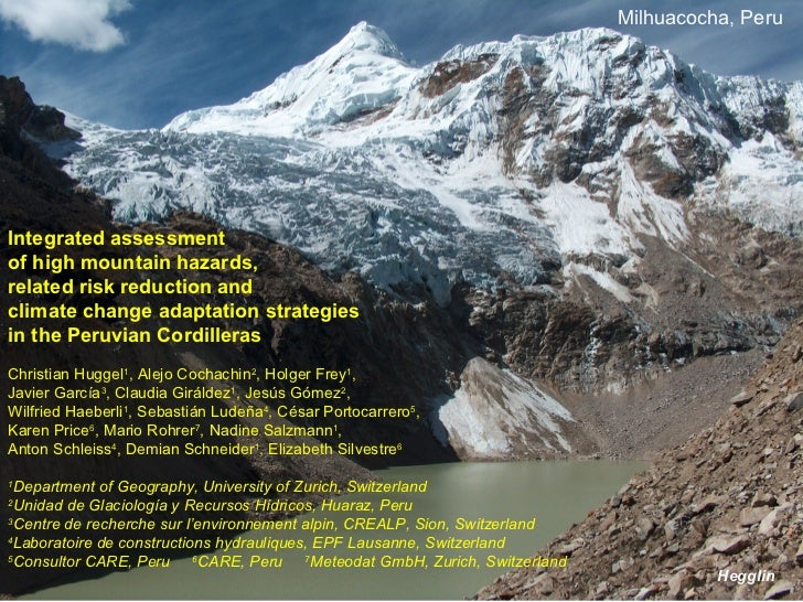 Milhuacocha, PeruIntegrated assessmentof high mountain hazards,related risk reduction andclimate change adaptation strateg...