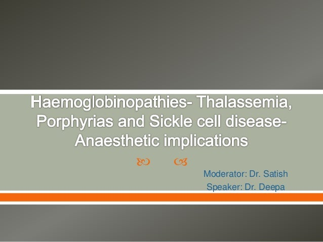    Moderator: Dr. Satish  Speaker: Dr. Deepa