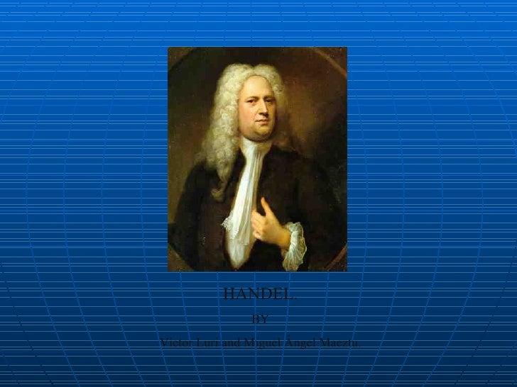 HANDEL. BY Víctor Luri and Miguel Ángel Maeztu.