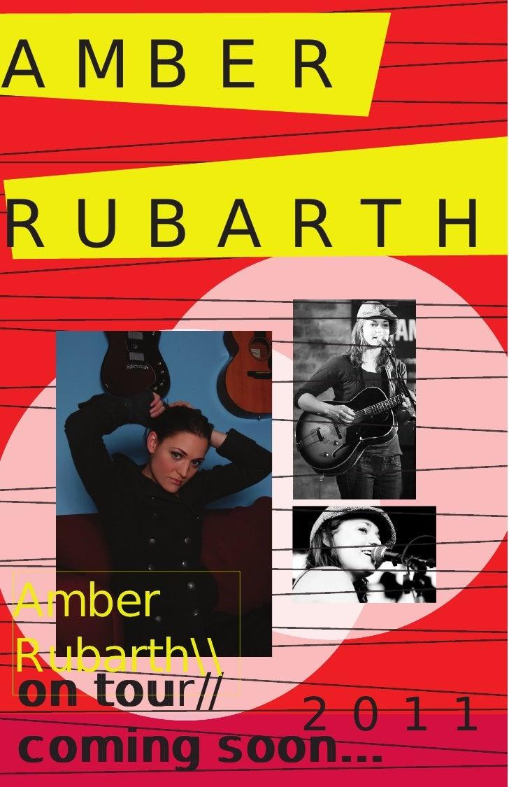 AMBER  RUBARTH     Amber Rubarth on tour//    tou           2011 coming soon...