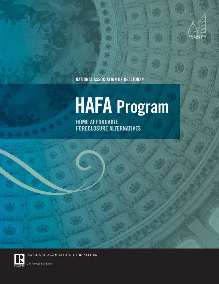 NATIONAL ASSOCIATION OF REALTORS®     HAFA Program HOME AFFORDABLE FORECLOSURE ALTERNATIVES