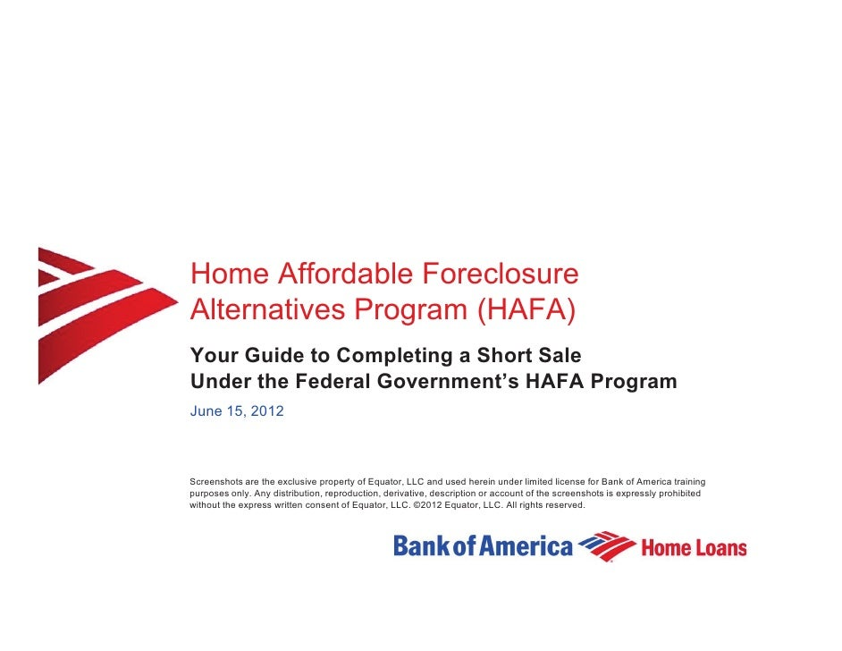 Home Affordable ForeclosureAlternatives Program (HAFA)Your Guide to Completing a Short SaleUnder the Federal Government's ...