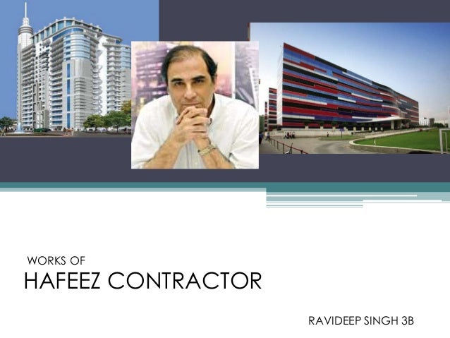 HAFEEZ CONTRACTOR WORKS OF RAVIDEEP SINGH 3B