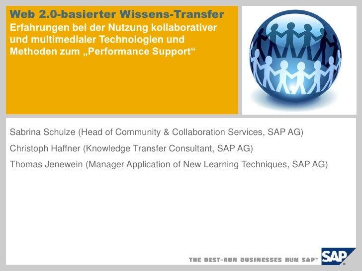 Web 2.0-basierter Wissens-Transfer Erfahrungen bei der Nutzung kollaborativer und multimedialer Technologien und Methoden ...