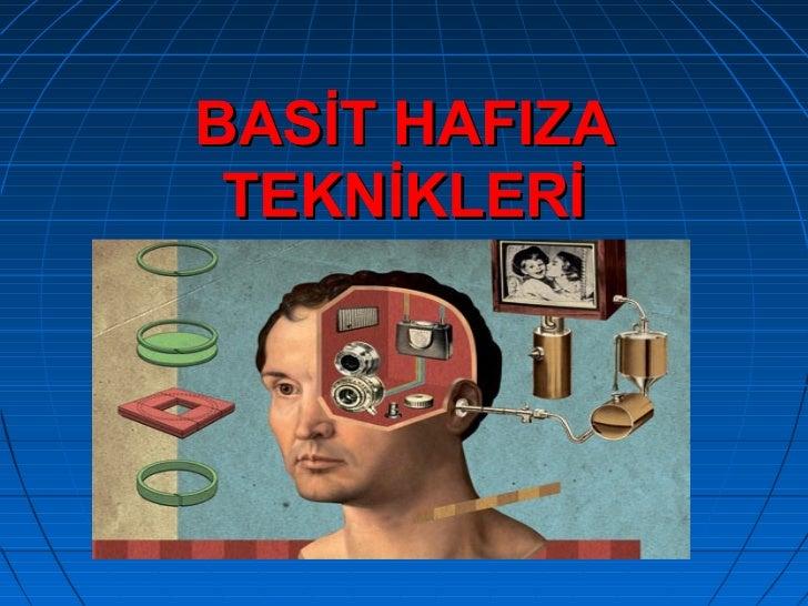 BASİT HAFIZA TEKNİKLERİ