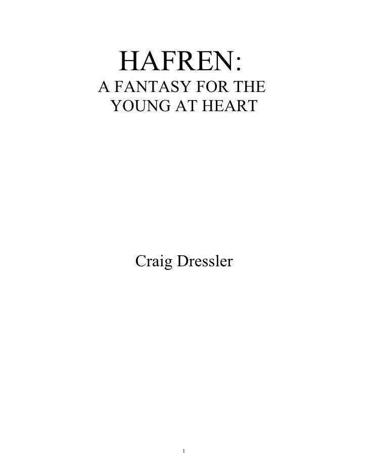 HAFREN:A FANTASY FOR THE YOUNG AT HEART   Craig Dressler         1
