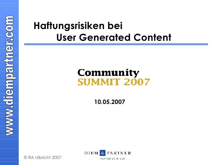 Haftungsrisiken bei  User Generated Content 10.05.2007