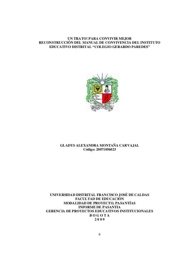 """6 UN TRATO! PARA CONVIVIR MEJOR RECONSTRUCCIÓN DEL MANUAL DE CONVIVENCIA DEL INSTITUTO EDUCATIVO DISTRITAL """"COLEGIO GERARD..."""