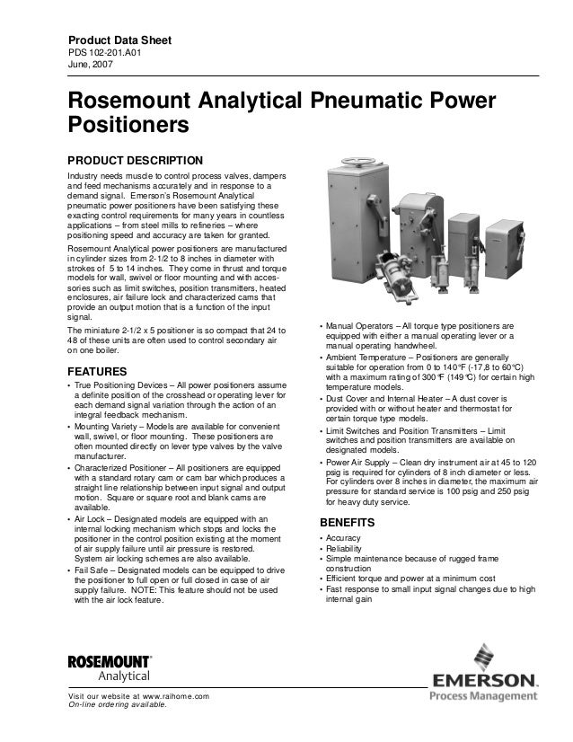 Rosemount Analytical Pneumatic Power Positioners PRODUCT DESCRIPTION Industry needs muscle to control process valves, damp...