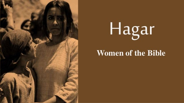 Hagar Women of the Bible