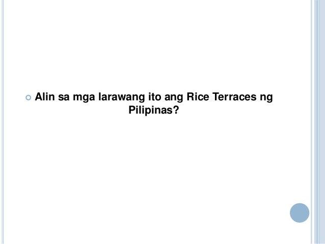  Alin sa mga larawang ito ang Rice Terraces ngPilipinas?