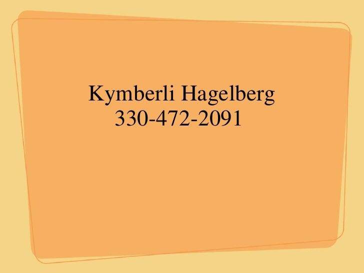 Kymberli Hagelberg 330-472-2091