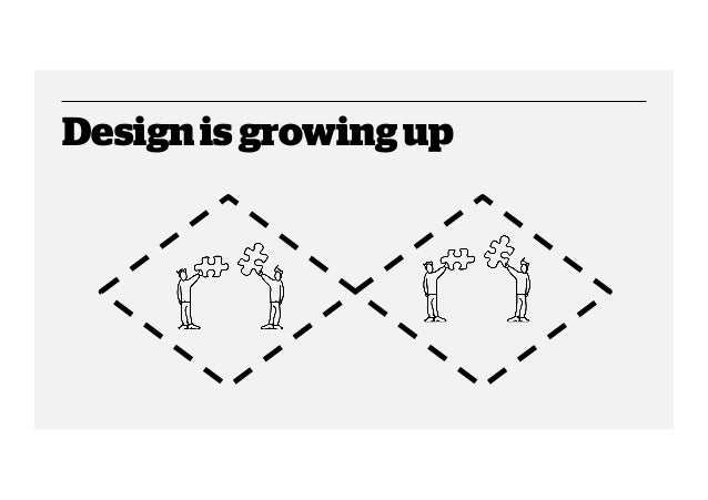 Design is growing up