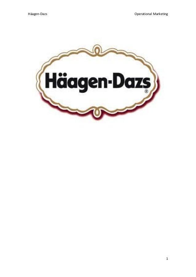 Häagen-Dazs  Operational Marketing  1