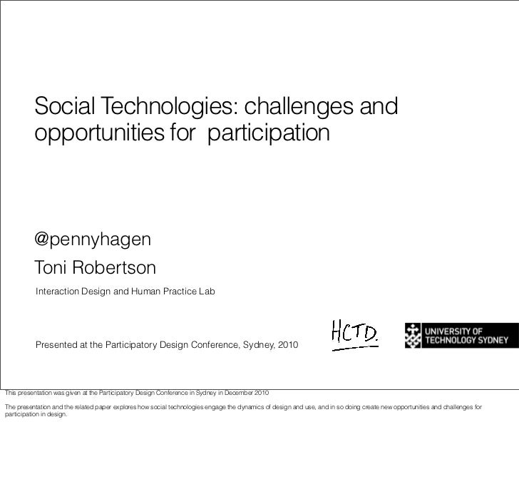 Social Technologies: challenges and          opportunities for participation          @pennyhagen          Toni Robertson ...