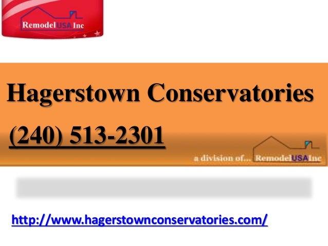 http://www.hagerstownconservatories.com/ Hagerstown Conservatories (240) 513-2301