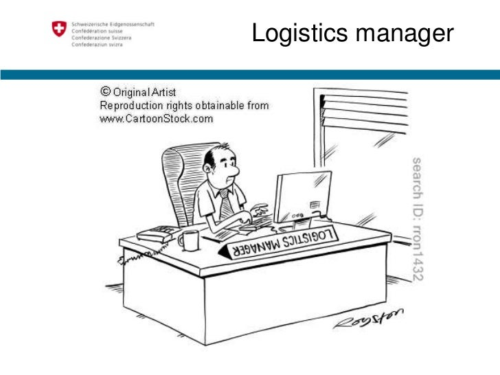 Logistic considerations