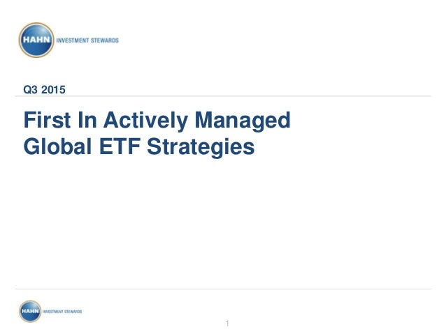 1 First In Actively Managed Global ETF Strategies Q3 2015