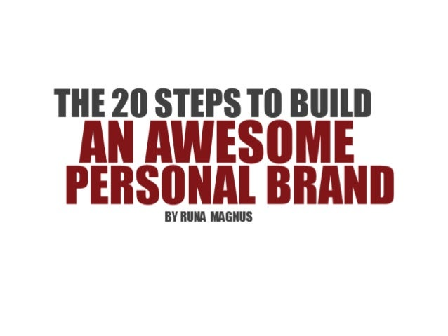 20 steps to build an awesome personal brand