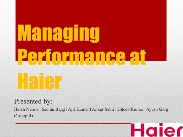 report managing performance haier
