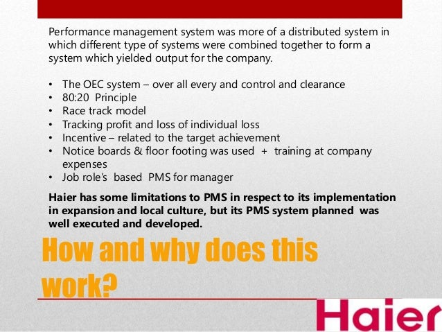 haier performance management case Case 4: haier performance management (a) 1 what are the specific practices of haier's performance management system what are the guiding principles behind those.