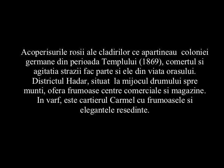Acoperisurile rosii ale cladirilor ce apartineau coloniei germane din perioada Templului (1869), comertul si agitatia str...