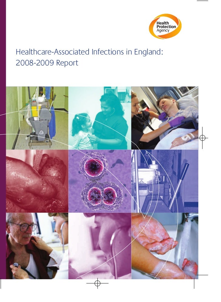 Healthcare-Associated Infections in England:2008-2009 Report