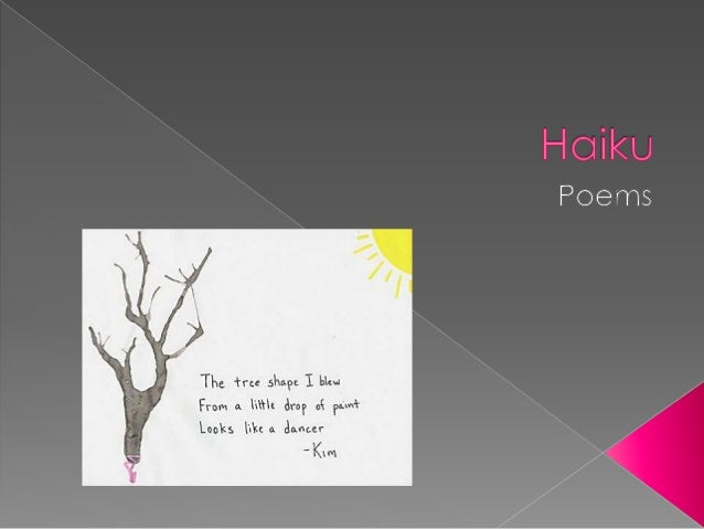 Haiku is a poetic form and a type of poetry from the Japanese culture. Haiku combines form, content, and language in a mea...