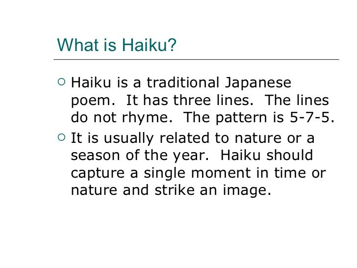 Haiku Pattern Delectable Haiku Is A Form Of Traditional Japanese Delectable What's The Pattern Of A Haiku