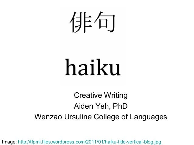 Creative Writing                         Aiden Yeh, PhD               Wenzao Ursuline College of LanguagesImage: http://tf...
