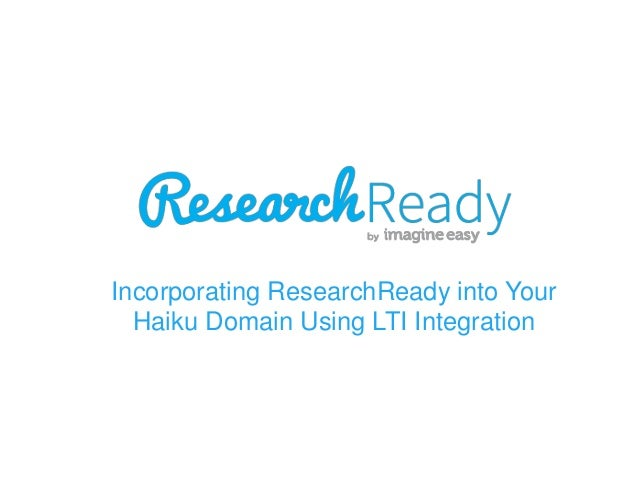 Incorporating ResearchReady into Your Haiku Domain Using LTI Integration