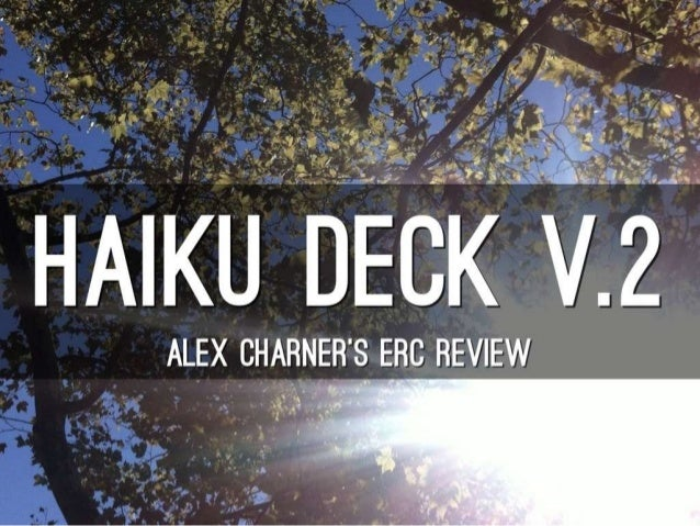 Haiku Deck Review (made in Haiku Deck)