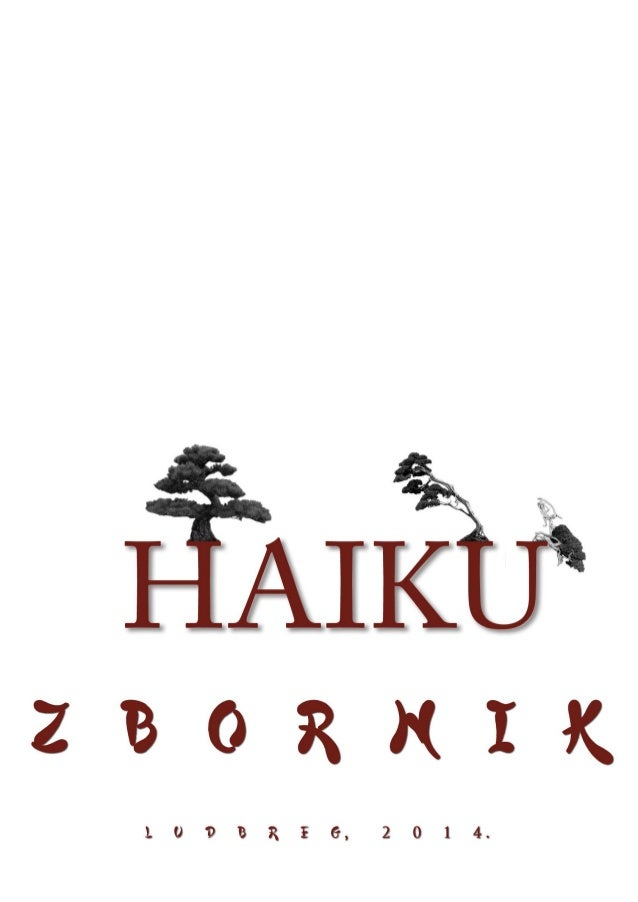 Haiku - zbornik - Ludbreg 2014. Ludbreg 2014. 17