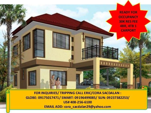 READY FOROCCUPANCY30K RES FEE4BR, 4TB 1CARPORTFOR INQUIRIES: CALL CORA 09155956080/09237382253VISIT: www.qualityhouses4sal...