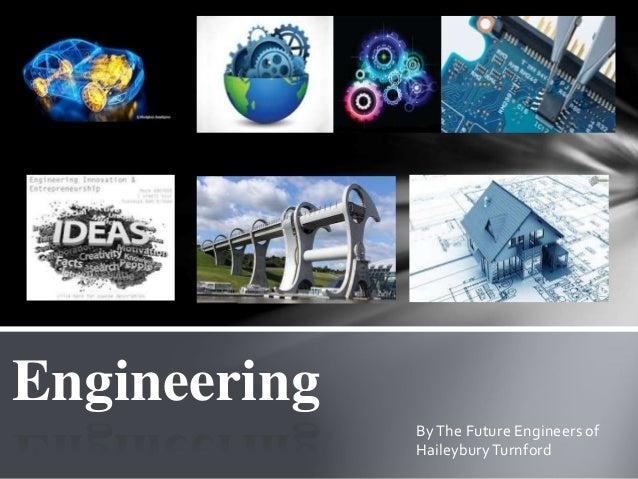 By The Future Engineers of HaileyburyTurnford Engineering