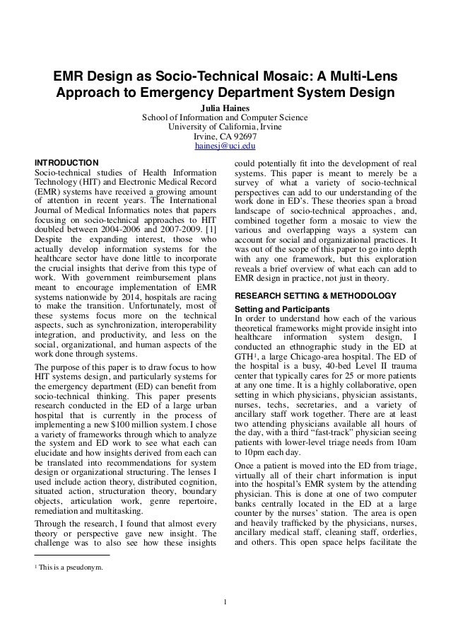 EMR Design as Socio-Technical Mosaic: A Multi-Lens Approach to Emergency Department System Design INTRODUCTION Socio-techn...