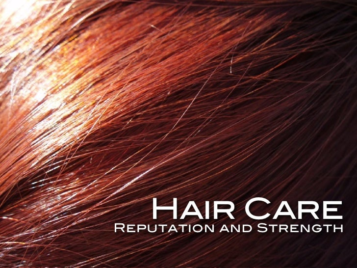 Hair Care Reputation and Strength