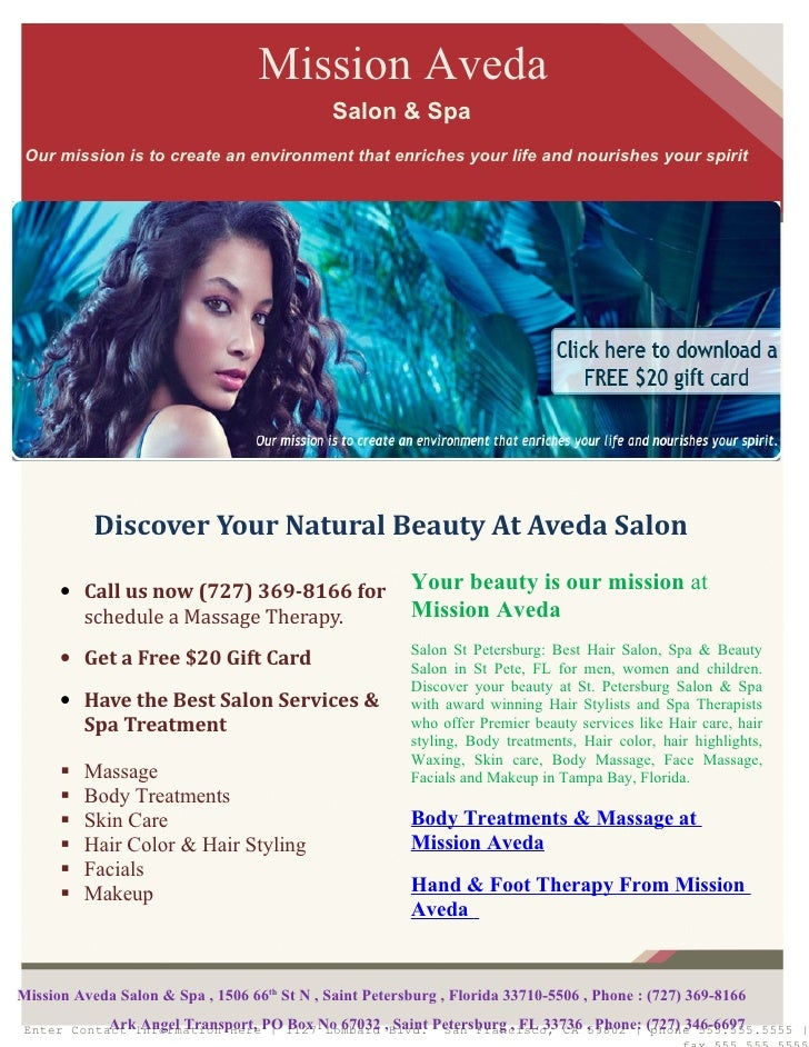 Mission Aveda                                              Salon & Spa Our mission is to create an environment that enrich...