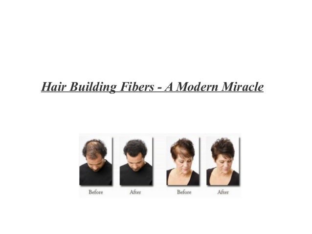 Hair Building Fibers - A Modern Miracle