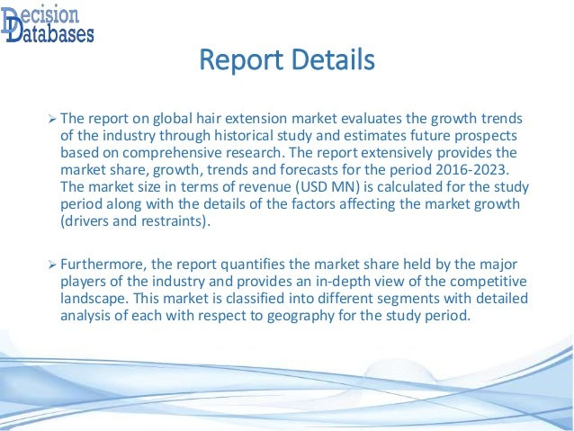 Hair extension market report 2016 2023 manufacturing process 3 report details the report on global hair extension market evaluates the growth trends pmusecretfo Gallery