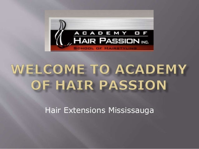 Hair extensions mississauga academyofhairpassion pmusecretfo Gallery