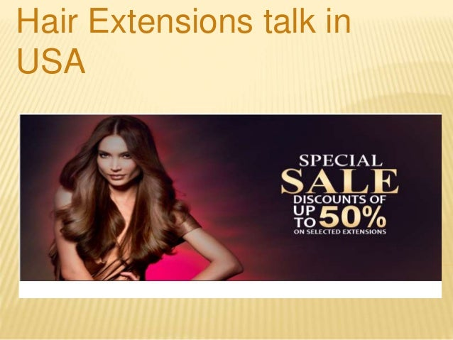 Hair Extensions talk in USA