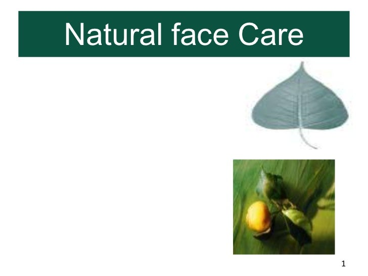 Natural face Care                    1